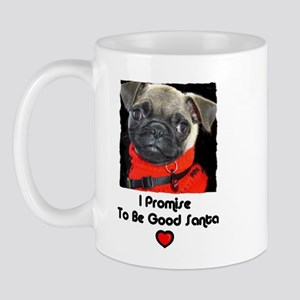 PROMISE TO BE GOOD SANTA Mug
