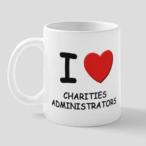 I love charities administrators Mug