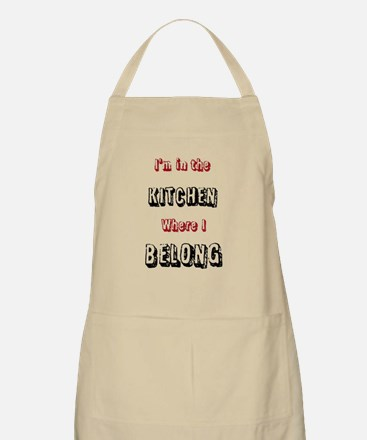 I'm in the KITCHEN where I BELONG Apron