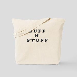 BUFF N STUFF Tote Bag