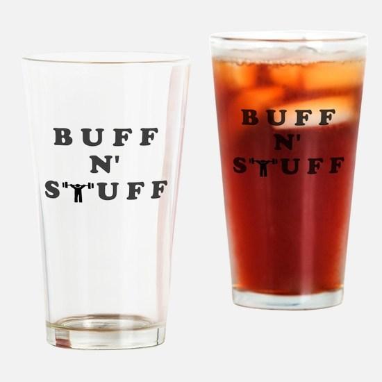 BUFF N STUFF Drinking Glass