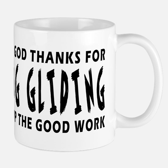 Dear God Thanks For Hang Gliding Mug