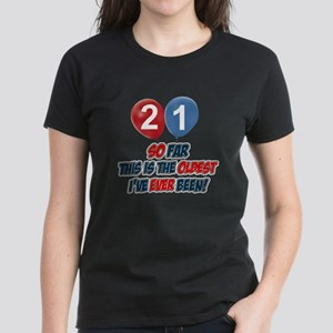Gifts for the individual turning 21 Women's Dark T
