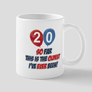 Gifts for the individual turning 20 Mug