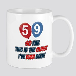 Gifts for the individual turning 59 Mug