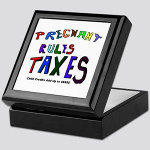 Pregnant Rules Taxes Keepsake Box