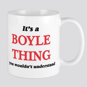 It's a Boyle thing, you wouldn't unde Mugs