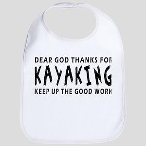 Dear God Thanks For Kayaking Bib