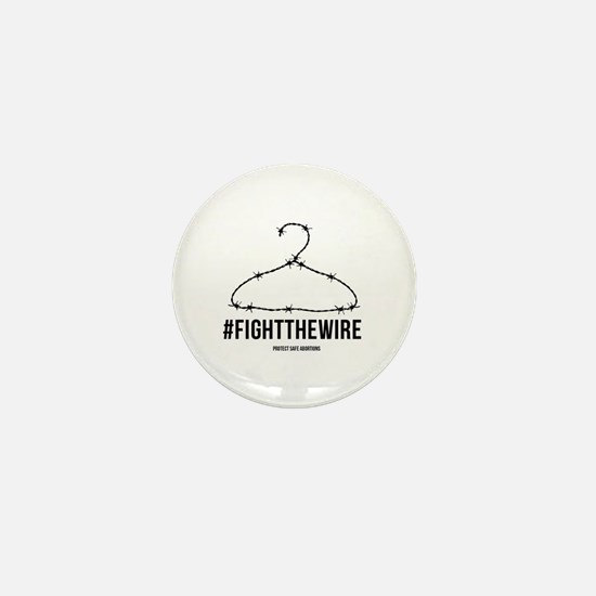 #FightTheWire White Mini Button