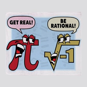 Get Real Be Rational Throw Blanket