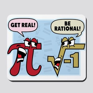 Get Real Be Rational Mousepad