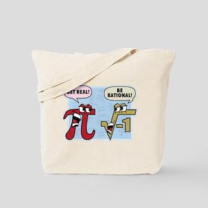 Get Real Be Rational Tote Bag