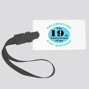 40th Birthday Humor Large Luggage Tag