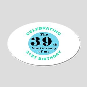 60th Birthday Humor 20x12 Oval Wall Decal