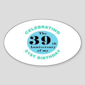 60th Birthday Humor Sticker (Oval)