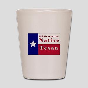 5th Generation Native Texan Flag Shot Glass