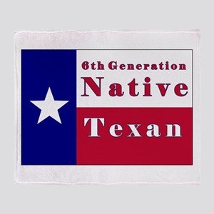 6th Generation Native Texan Flag Throw Blanket