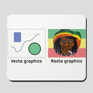 Vecta and Rasta graphics Mousepad