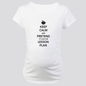 Keep Calm and Pretend Its on the Lesson Plan Mater