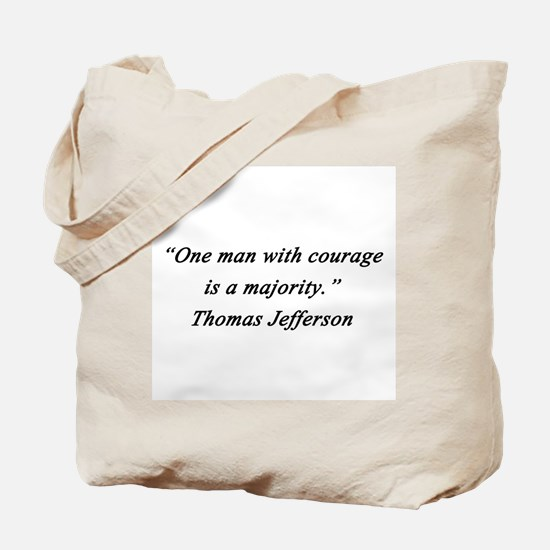 Jefferson - Man With Courage Tote Bag