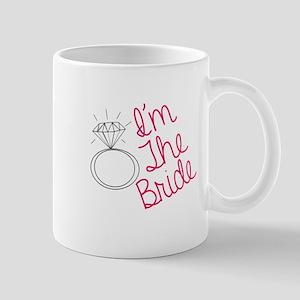 Im the bride Mug