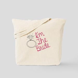 Im the bride Tote Bag