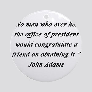 Adams - Office of President Round Ornament