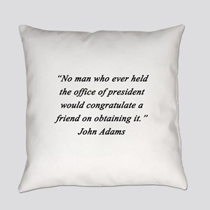Adams - Office of President Everyday Pillow