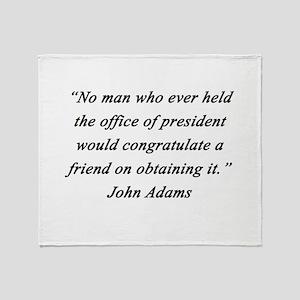Adams - Office of President Throw Blanket