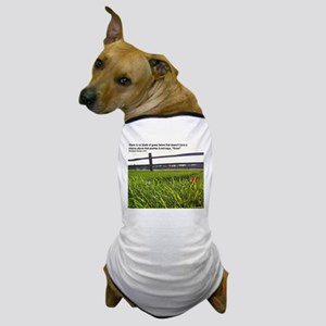 Push and Grow quote Dog T-Shirt