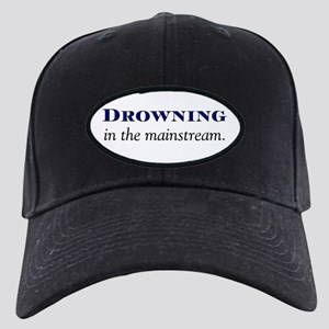 Drowning in the Mainstream Black Cap