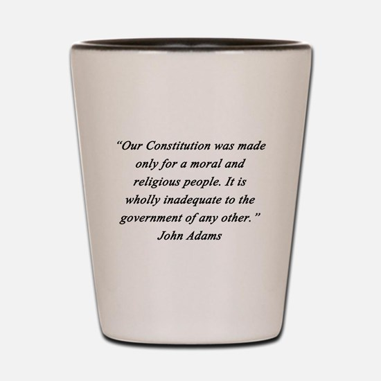 Adams - Moral Religious People Shot Glass