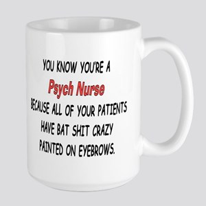 You know youre a psych nurse IF Mug