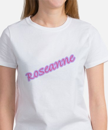 ROSEANNE Women's T-Shirt