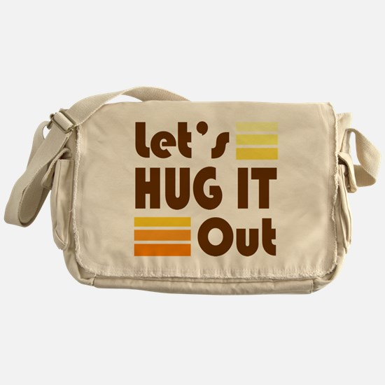 'Let's Hug It Out' Messenger Bag