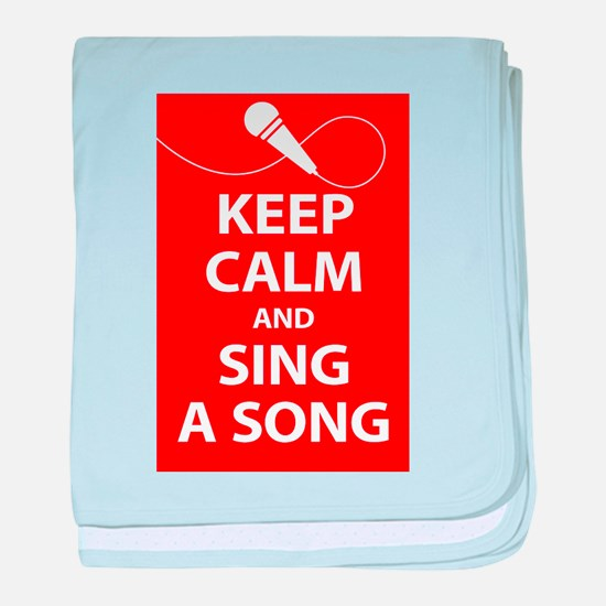 Keep calm and sing a song. Carry a tune. baby blan