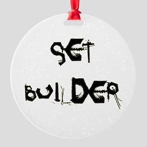 Set Builder Round Ornament