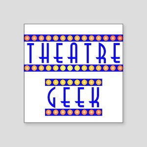 "theatregeek2 Square Sticker 3"" x 3"""