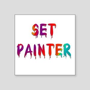 "setpainter1 Square Sticker 3"" x 3"""