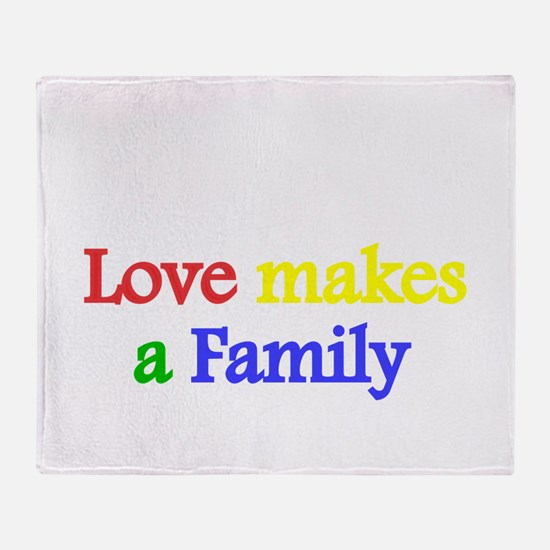 Love makes a family 2 Throw Blanket