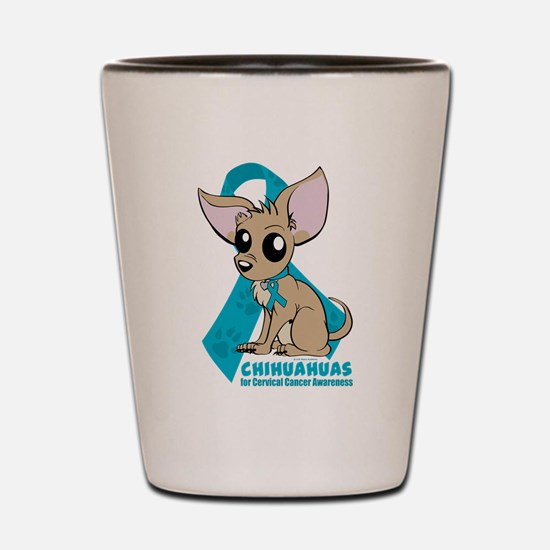 Chihuahuas for Cervical Cancer Shot Glass