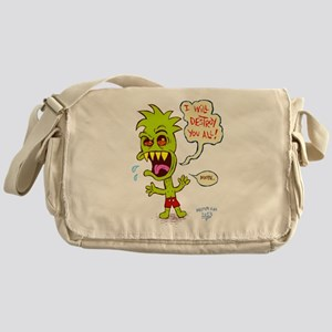 I Will Destroy You All! Messenger Bag