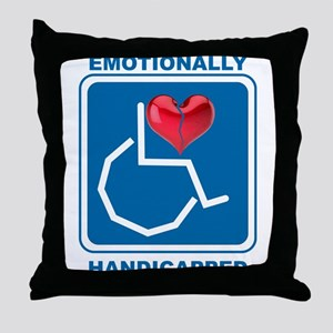 Emotionally Handicapped Throw Pillow