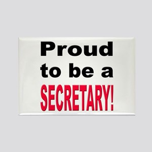 Proud Secretary Rectangle Magnet