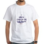 Case of the Mondays White T-Shirt
