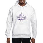 Case of the Mondays Hooded Sweatshirt