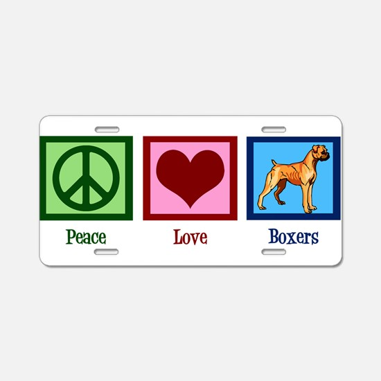 Peace Love Boxers Aluminum License Plate