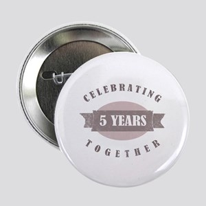 "Vintage 5th Anniversary 2.25"" Button"