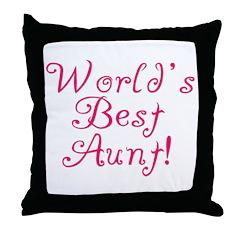 World's Best Aunt! - Pink Throw Pillow