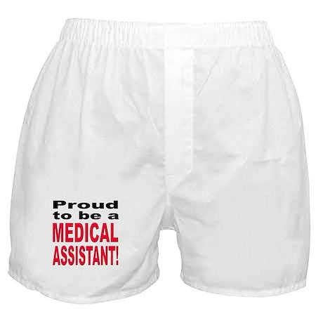 Proud Medical Assistant Boxer Shorts